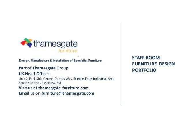 Thamesgate FurnitureStaff Room Furniture Design Portfolio