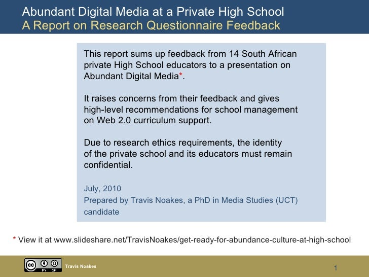 Abundant Digital Media at a Private High School  A Report on Research Questionnaire Feedback Travis Noakes This report sum...