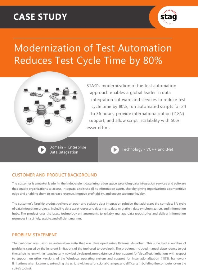 CASE STUDY Modernization of Test Automation Reduces Test Cycle Time by 80%                                                ...