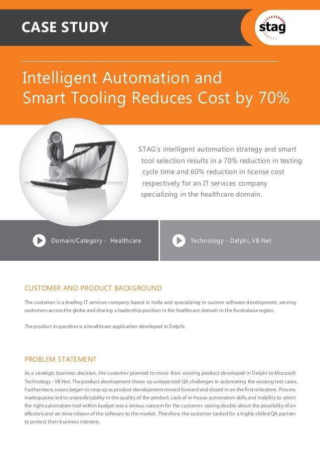 CASE STUDYIntelligent Automation andSmart Tooling Reduces Cost by 70%                                                    S...