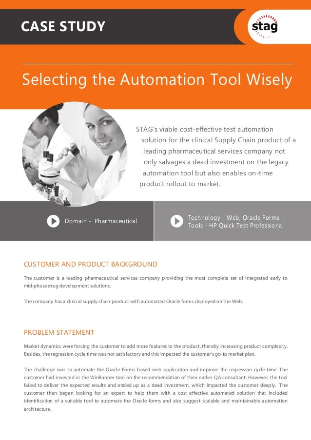 CASE STUDYSelecting the Automation Tool Wisely                                                 STAG's viable cost-effectiv...