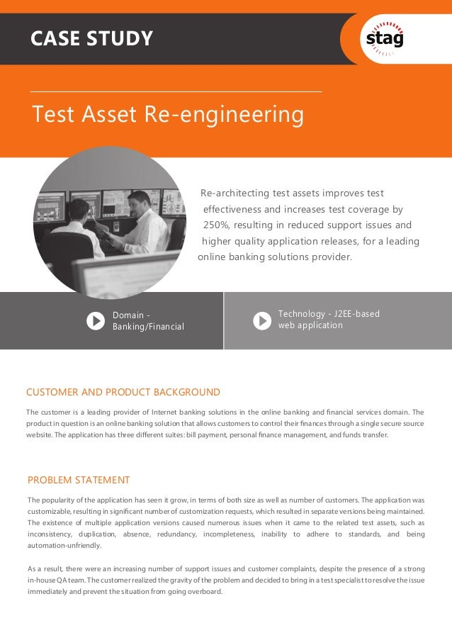 CASE STUDY Test Asset Re-engineering                                                        Re-architecting test assets im...