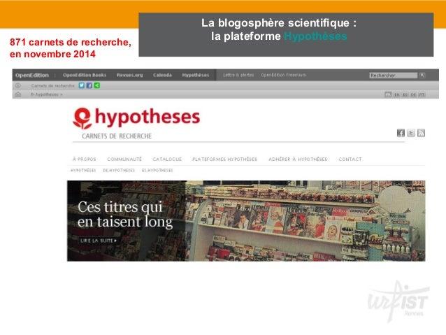 La blogosphère scientifique :  871 carnets de recherche, la plateforme Hypothèses  en novembre 2014