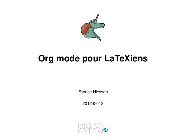 Org mode pour LaTeXiensFabrice Niessen2012-06-13