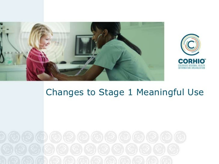 Changes to Stage 1 Meaningful Use