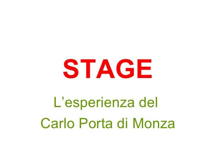 STAGE L'esperienza del  Carlo Porta di Monza
