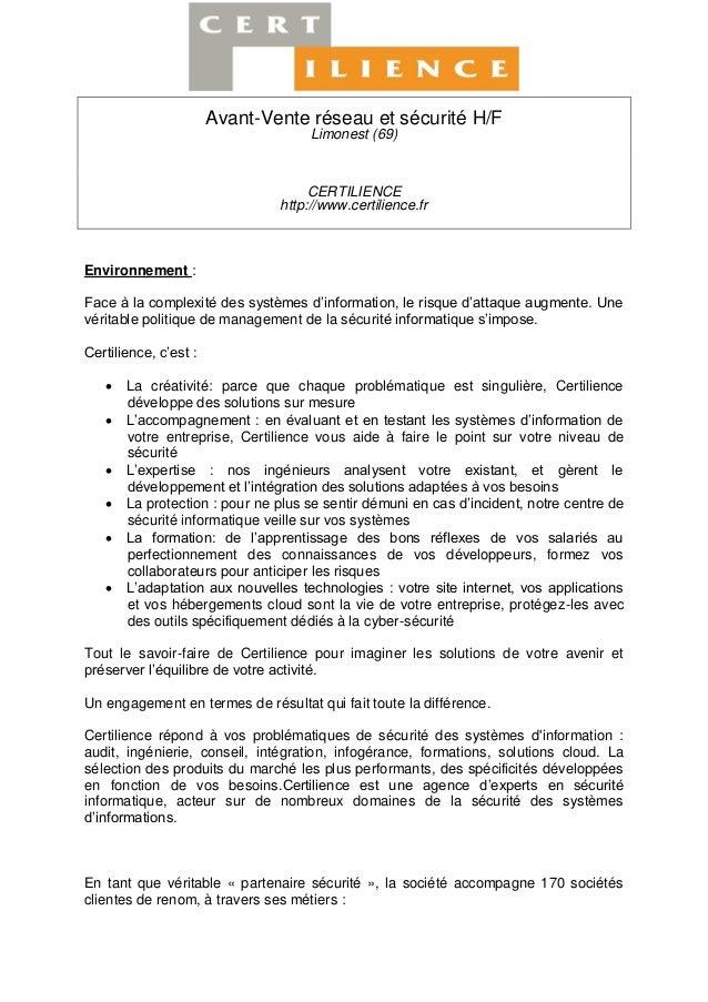 Avant-Vente réseau et sécurité H/F Limonest (69) CERTILIENCE http://www.certilience.fr Environnement : Face à la complexit...