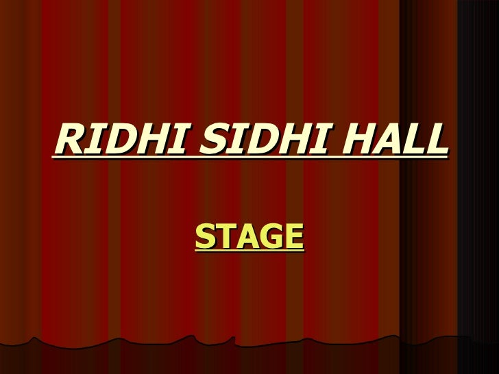 RIDHI SIDHI HALL STAGE