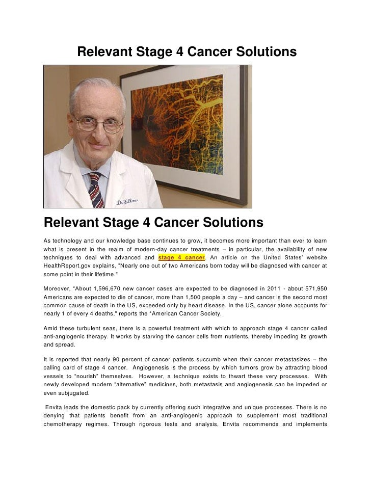 Relevant Stage 4 Cancer SolutionsRelevant Stage 4 Cancer SolutionsAs technology and our knowledge base continues to grow, ...