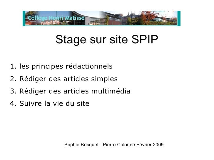 Stage sur site SPIP <ul><li>1. les principes rédactionnels