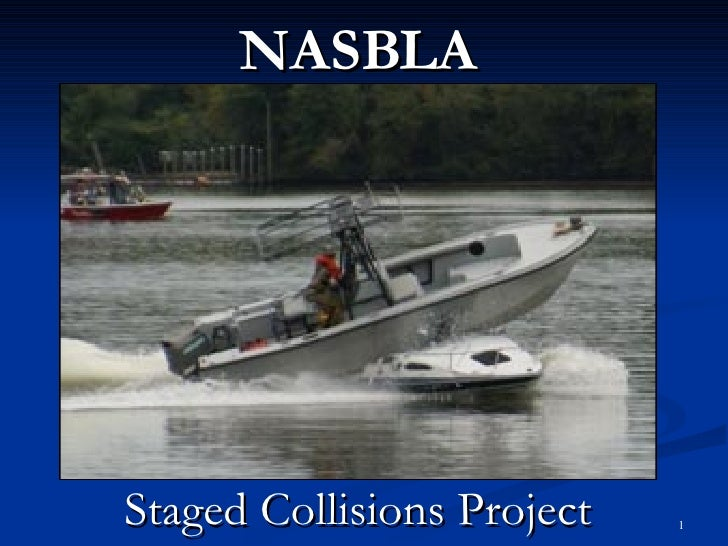 NASBLA Staged Collisions Project