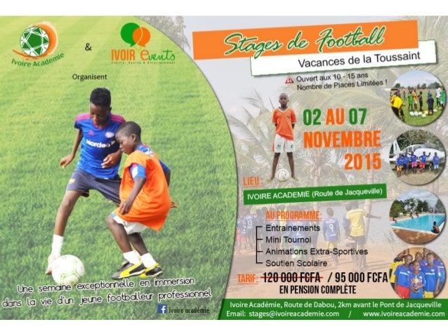 Stage de football de vacances by Ivoire Académie - Octobre 2015