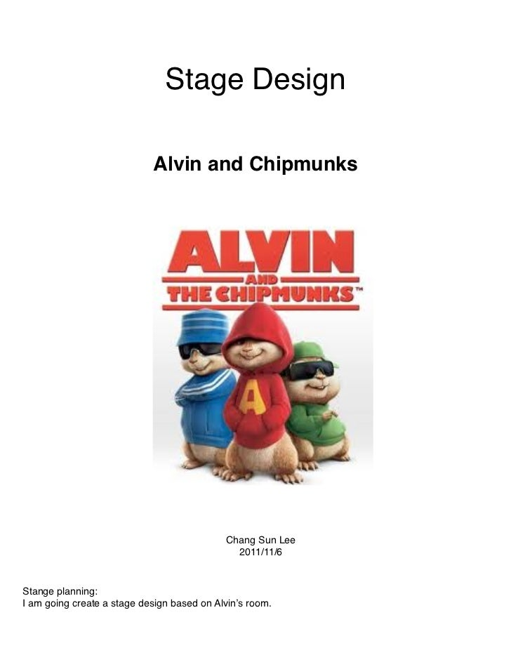 Stage Design                            Alvin and Chipmunks                                            Chang Sun Lee      ...