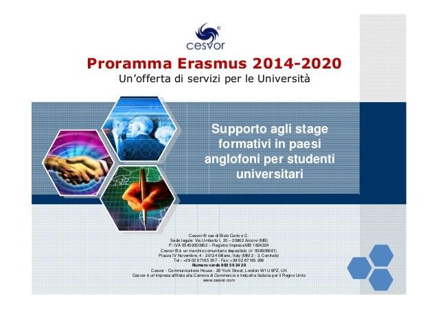 Proramma Erasmus 2014-2020 Un'offerta di servizi per le Università  Supporto agli stage formativi in paesi anglofoni per s...