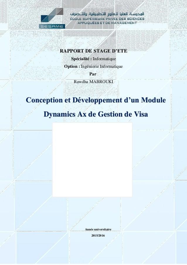 1 RAPPORT DE STAGE D'ETE Spécialité : Informatique Option : Ingénierie Informatique Par Rawdha MABROUKI Entreprise d'accue...