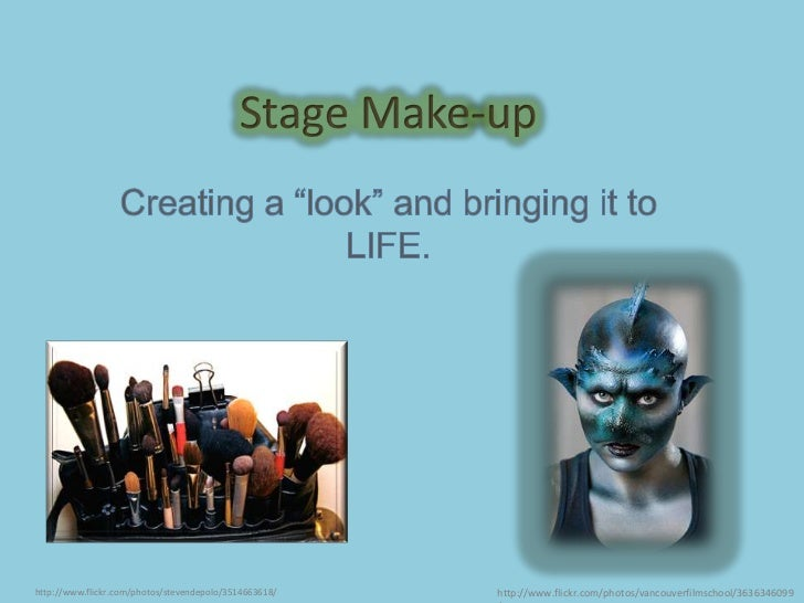 """Stage Make-up<br />Creating a """"look"""" and bringing it to LIFE.<br />http://www.flickr.com/photos/vancouverfilmschool/363634..."""