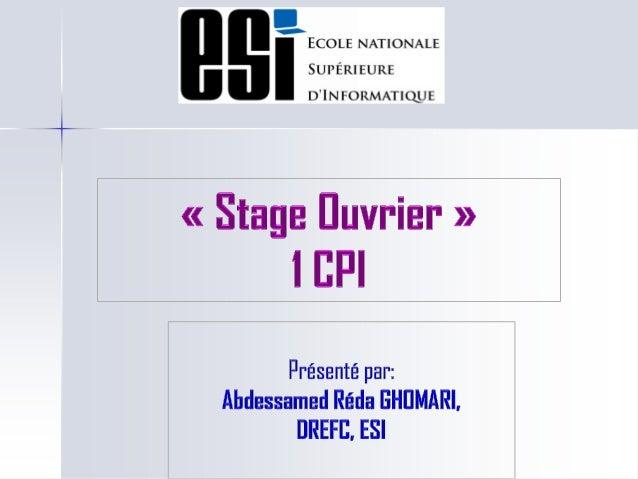 2 Stages pratiques en entreprise Ambitions de l'ESI Multiplier le nombre de stages en entreprise par étudiant Une fois d...