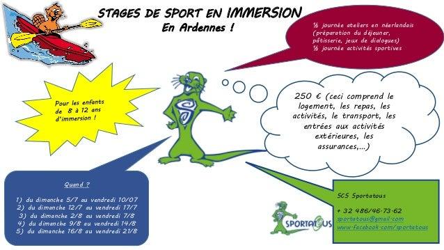 STAGES DE SPORT EN IMMERSION En Ardennes ! ½ journée ateliers en néerlandais (préparation du déjeuner, pâtisserie, jeux de...