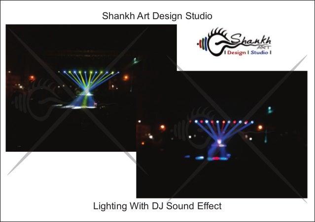 Lighting With DJ Sound Effect Shankh Art Design Studio