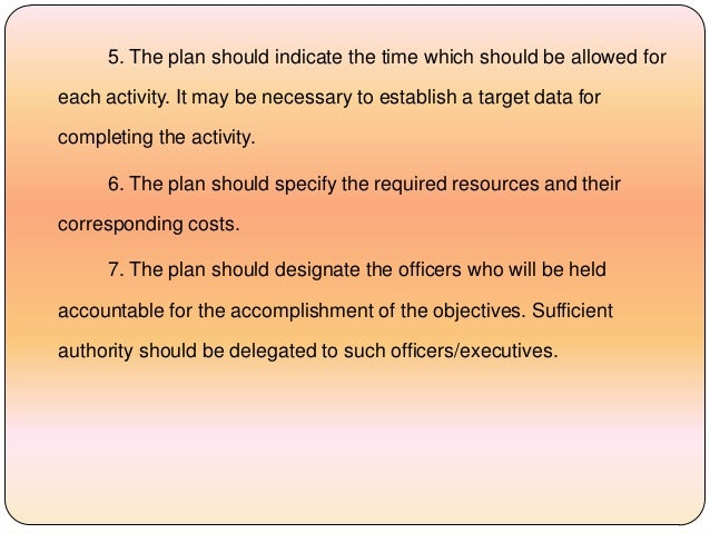 5. The plan should indicate the time which should be allowed for each activity. It may be necessary to establish a target ...