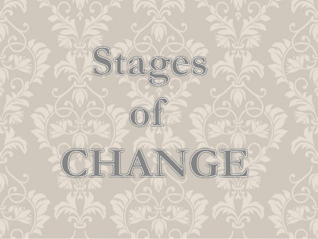 STAGES OF CHANGE        Pre-    Contemplation               2    NEIL PAUL,NEW DELHI,INDIA