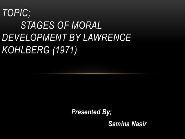 incorporating kohlberg's stages of moral Crj 220 week 7 assignment 2 incorporating kohlberg's stages of moral development into the justice system to purchase this material click below link http://www.