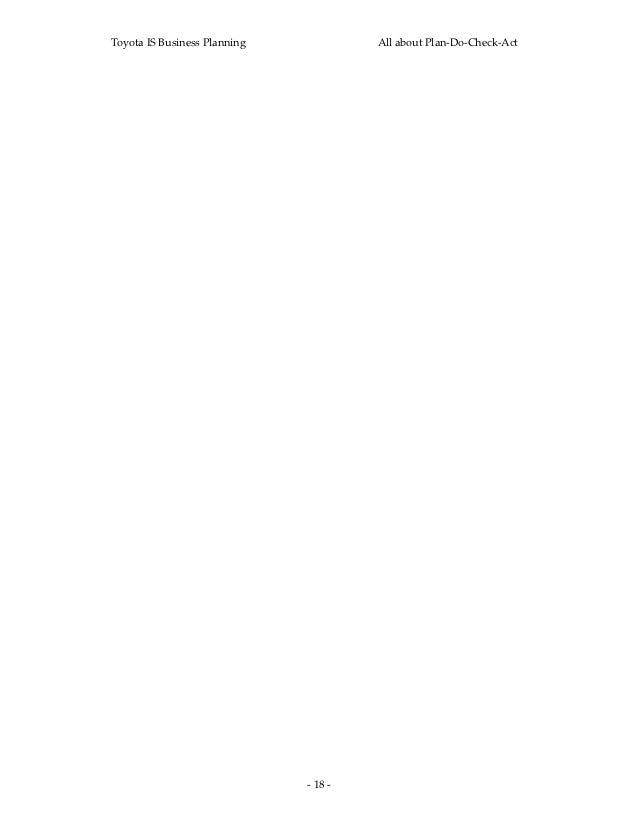 ToyotaISBusinessPlanning            AllaboutPlan‐Do‐Check‐Act                               ‐18‐