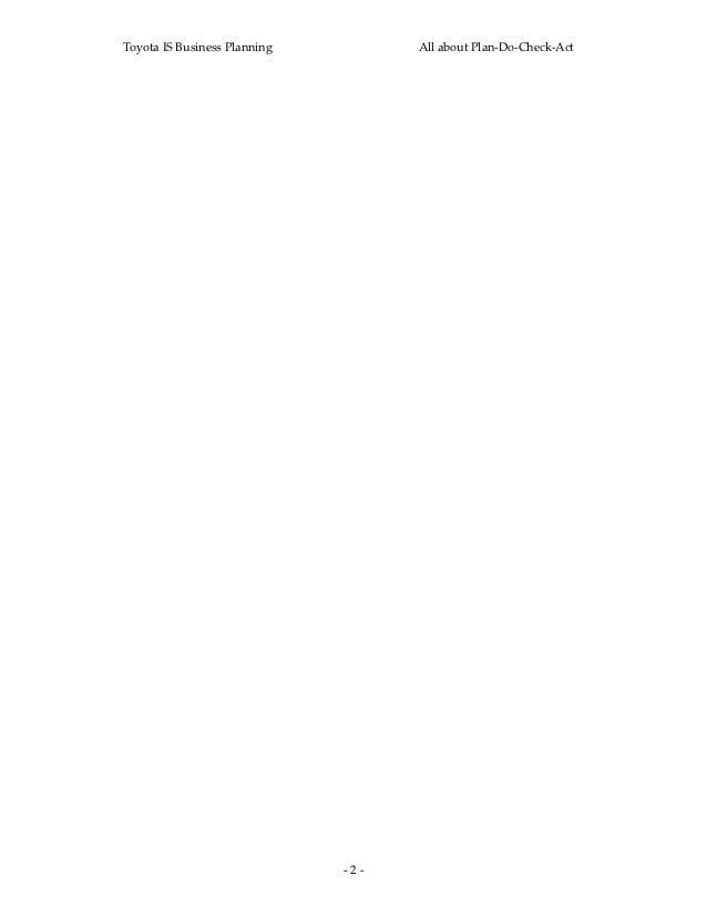 ToyotaISBusinessPlanning           AllaboutPlan‐Do‐Check‐Act                               ‐2‐