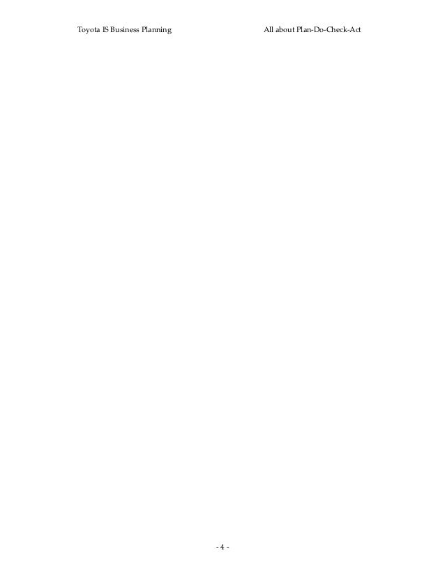 ToyotaISBusinessPlanning           AllaboutPlan‐Do‐Check‐Act                               ‐4‐