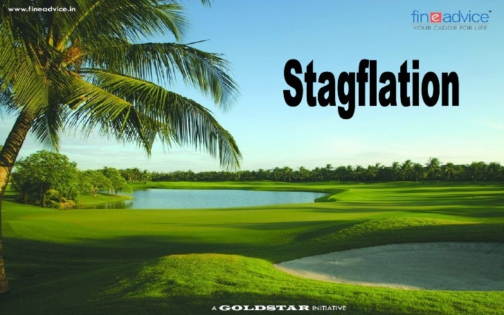 "Understanding Stagflation   While we are perhaps overexposed to the term ""inflation"", it would be interesting    to under..."