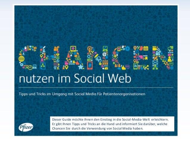 Dieser Guide möchte Ihnen den Einstieg in die Social-Media-Welt erleichtern.Er gibt Ihnen Tipps und Tricks an die Hand und...
