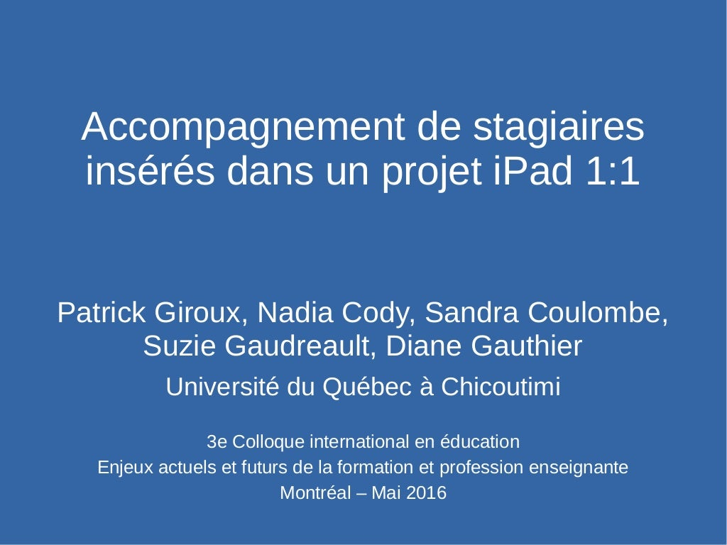 Accompagnement de stagiaires insérés dans un projet iPad 1:1