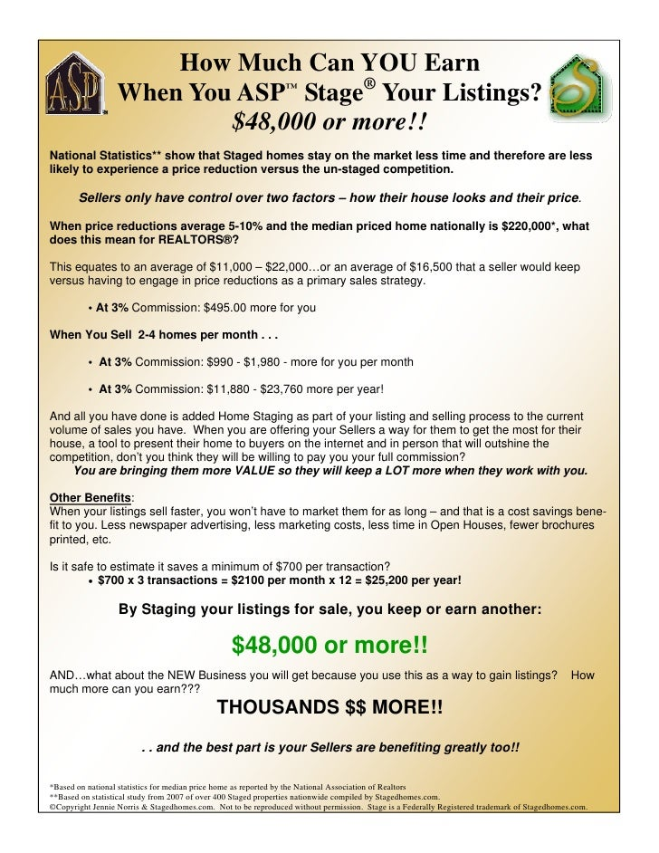 How Much Can YOU Earn                   When You ASP™ Stage® Your Listings?                           $48,000 or more!! Na...