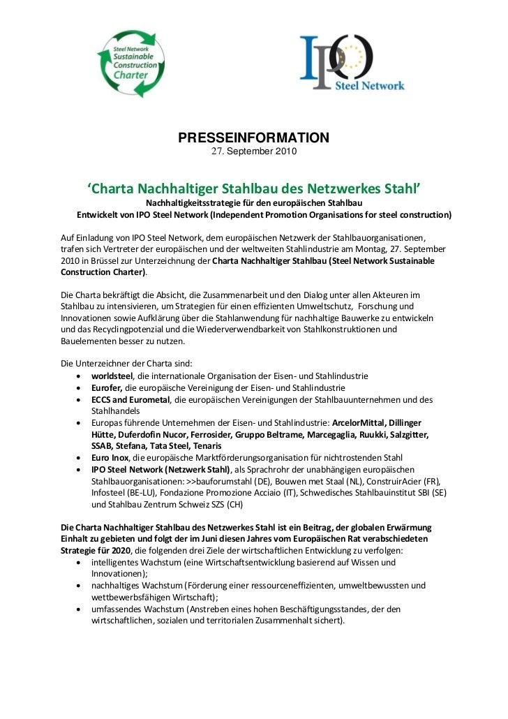 PRESSEINFORMATION                                       27. September 2010      'Charta Nachhaltiger Stahlbau des Netzwerk...