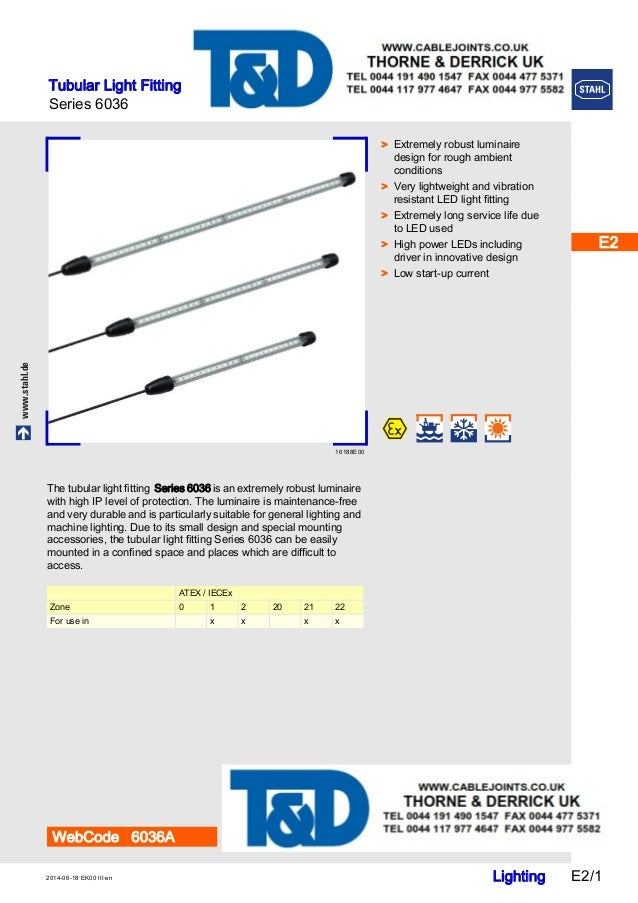 stahl 6036 series tubular light fittings atex zone 1 zone 2 hazardo. Black Bedroom Furniture Sets. Home Design Ideas