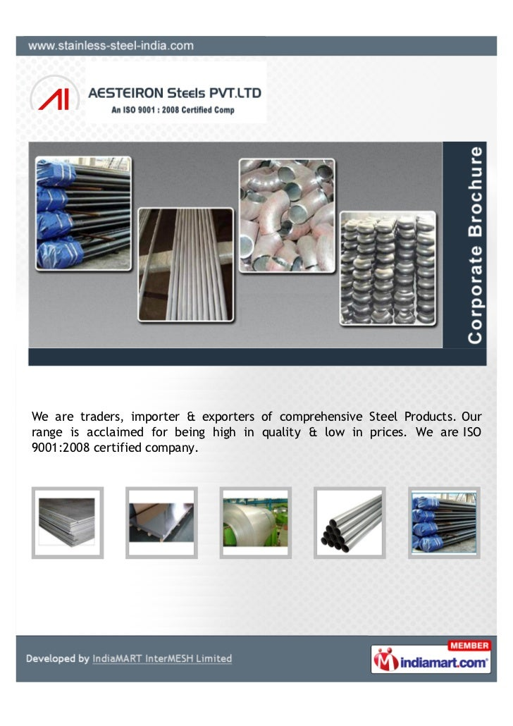 We are traders, importer & exporters of comprehensive Steel Products. Ourrange is acclaimed for being high in quality & lo...