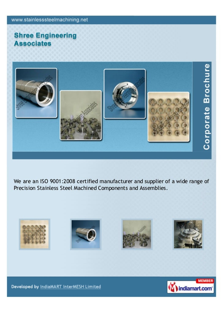 We are an ISO 9001:2008 certified manufacturer and supplier of a wide range ofPrecision Stainless Steel Machined Component...