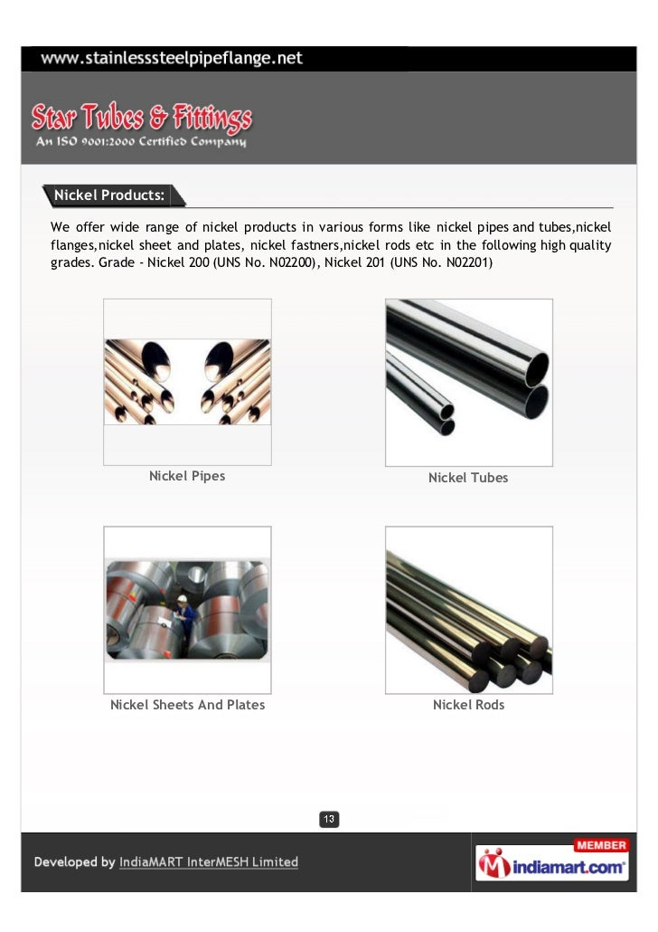 Nickel Products:We offer wide range of nickel products in various forms like nickel pipes and tubes,nickelflanges,nickel s...