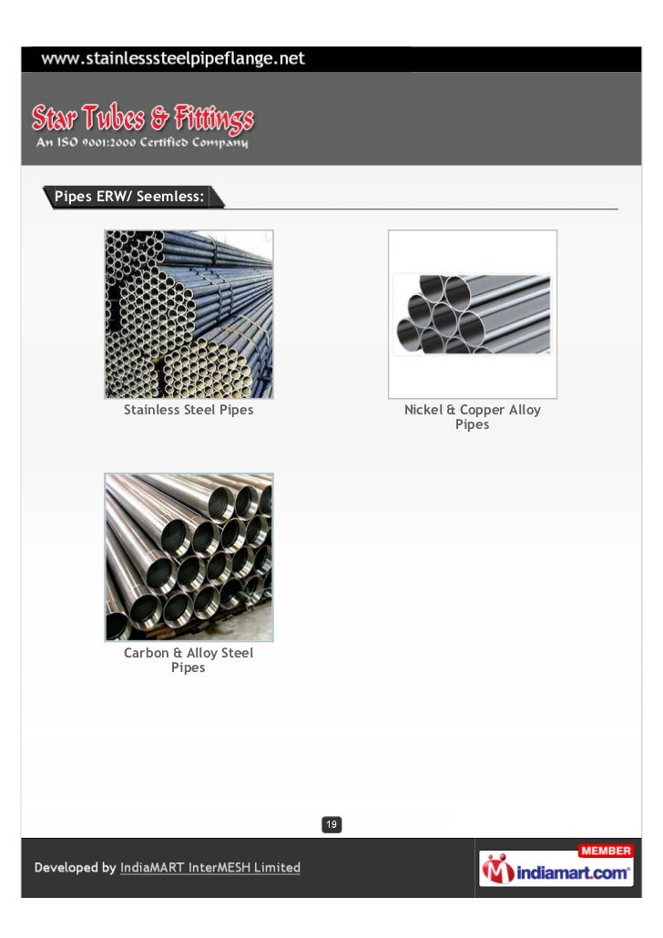 Pipes ERW/ Seemless:         Stainless Steel Pipes   Nickel & Copper Alloy                                         Pipes  ...