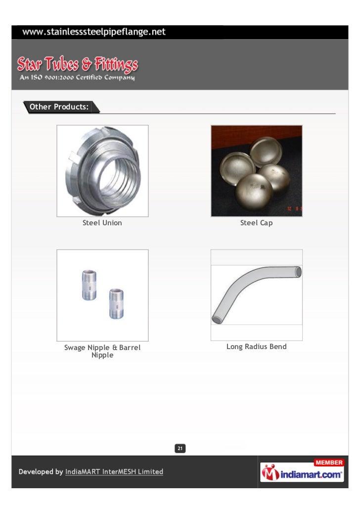 Other Products:             Steel Union                Steel Cap        Swage Nipple & Barrel        Long Radius Bend     ...