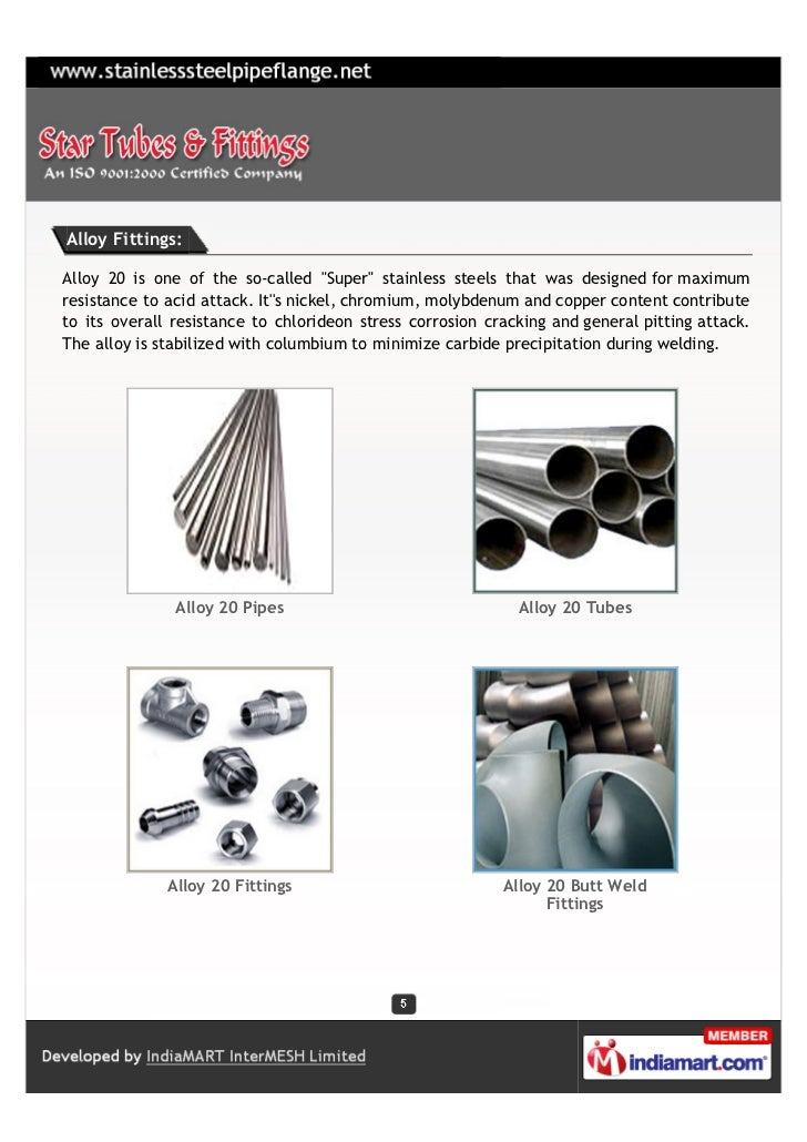 """Alloy Fittings:Alloy 20 is one of the so-called """"Super"""" stainless steels that was designed for maximumresistance to acid a..."""