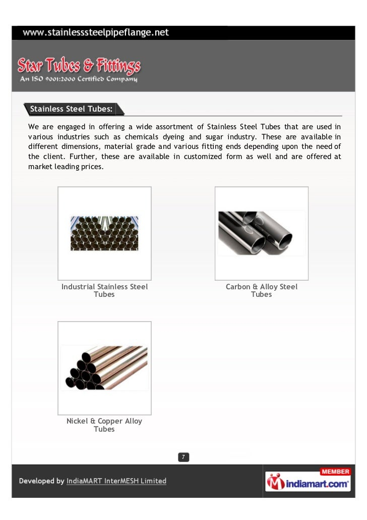 Stainless Steel Tubes:We are engaged in offering a wide assortment of Stainless Steel Tubes that are used invarious indust...