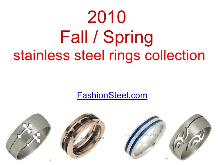 FashionSteel.com 2010  Fall / Spring stainless steel rings collection