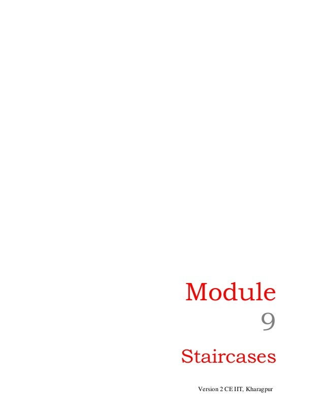 Module 9 Staircases Version 2 CE IIT, Kharagpur