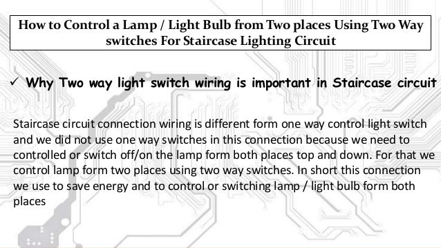 stair case wiring and tubelight wiring rh slideshare net 3-Way Toggle Switch 3-Way Light Switch