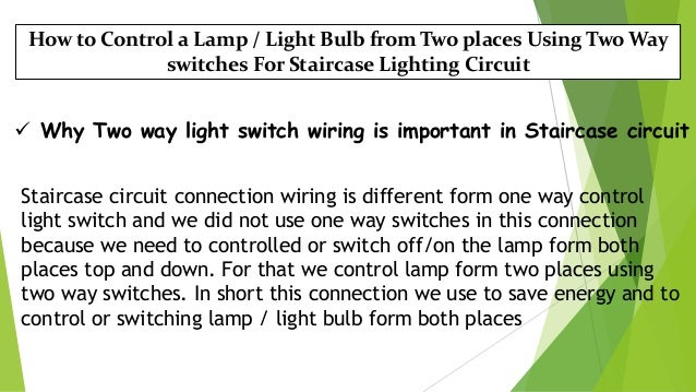 Staircase wiring ground wiring staircase wiring 4 how to control a lamp light bulb from two places using two way switches for staircase lighting circuit asfbconference2016 Choice Image