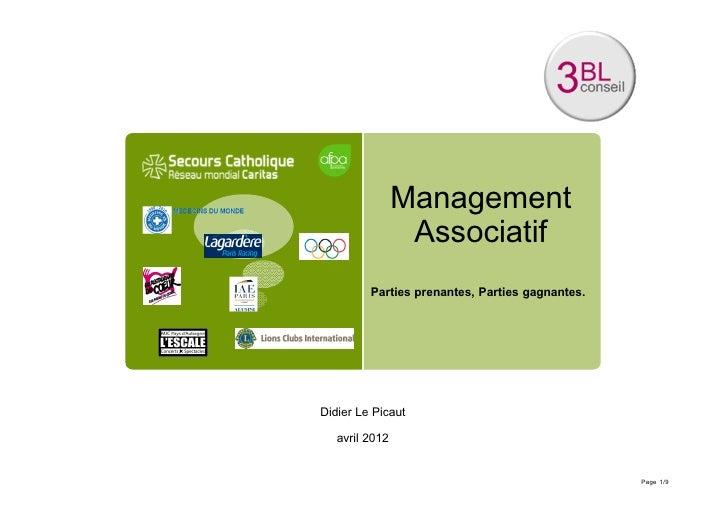Management                 Associatif         Parties prenantes, Parties gagnantes.Didier Le Picaut   avril 2012          ...