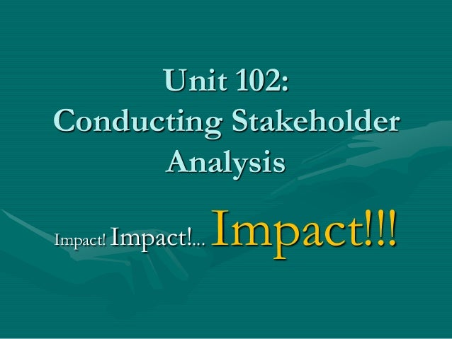 conduct a stakeholder analysis for a Stakeholder analysis (in conflict resolution, project management, and business administration) is the process of assessing a system and potential changes to it as .