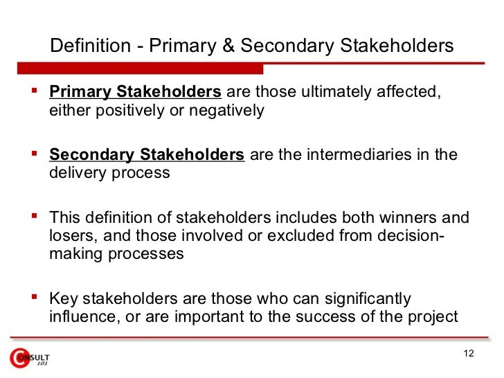 the primary and secondary stakeholders of starbucks Evaluation of shareholder and stakeholder evaluation of shareholder and stakeholder theory have distinguished between primary and secondary stakeholders and.