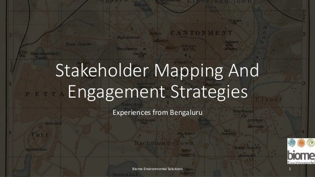 Stakeholder Mapping And Engagement Strategies Experiences from Bengaluru Biome Environmental Solutions 1